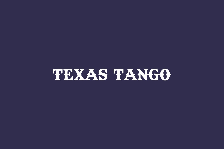 Texas Tango Free Font