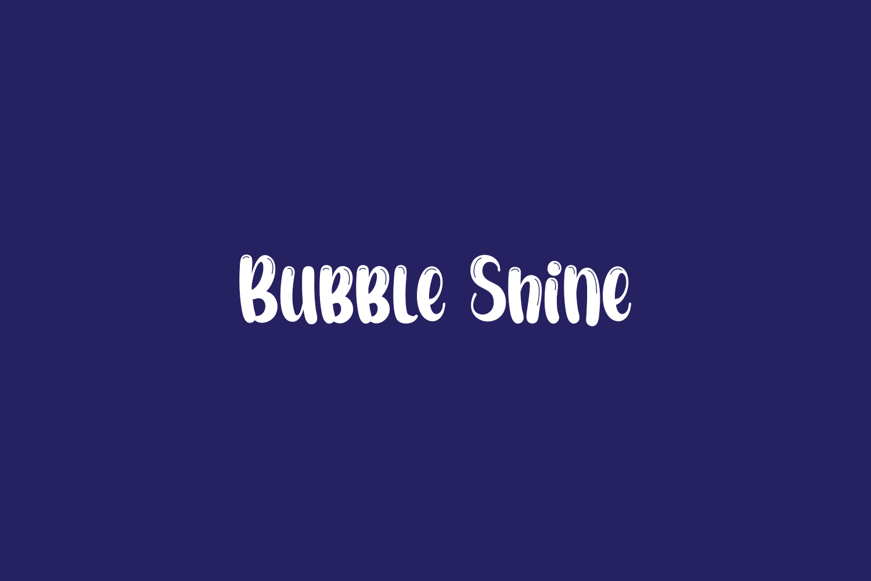 Bubble Shine Free Font
