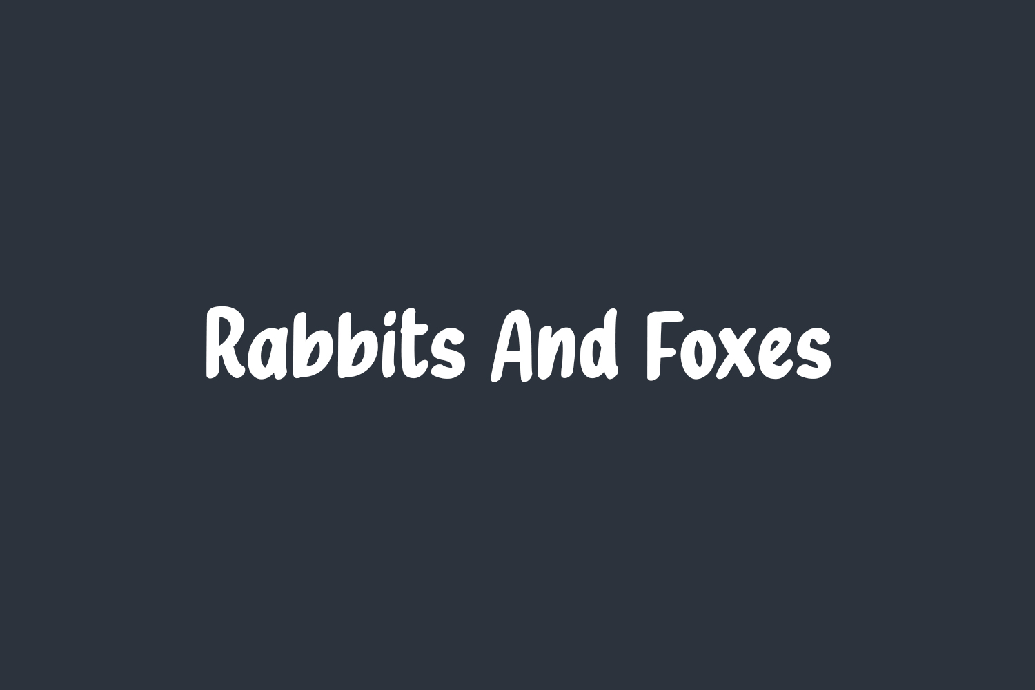 Rabbits And Foxes Free Font