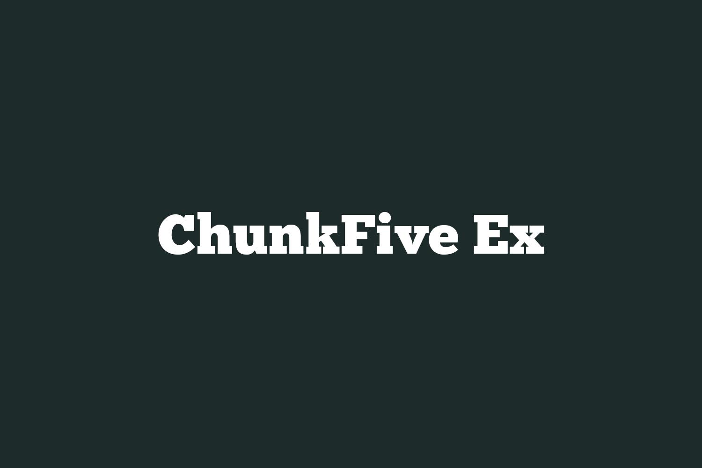 ChunkFive Ex Free Font
