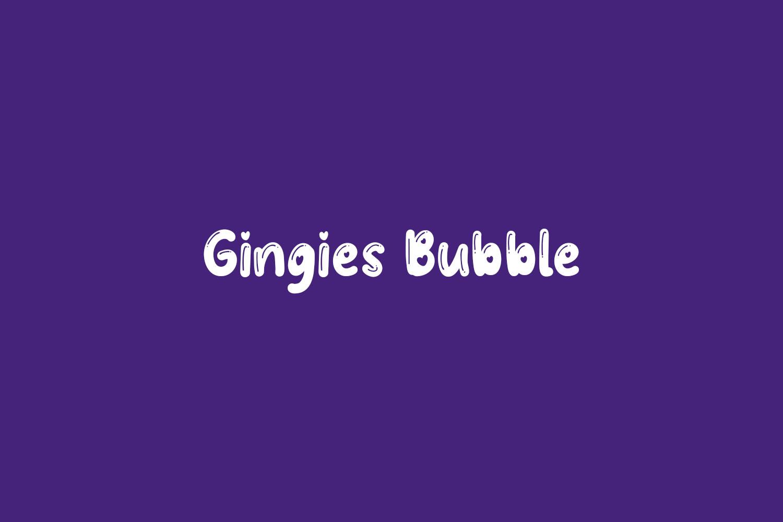 Gingies Bubble Free Font