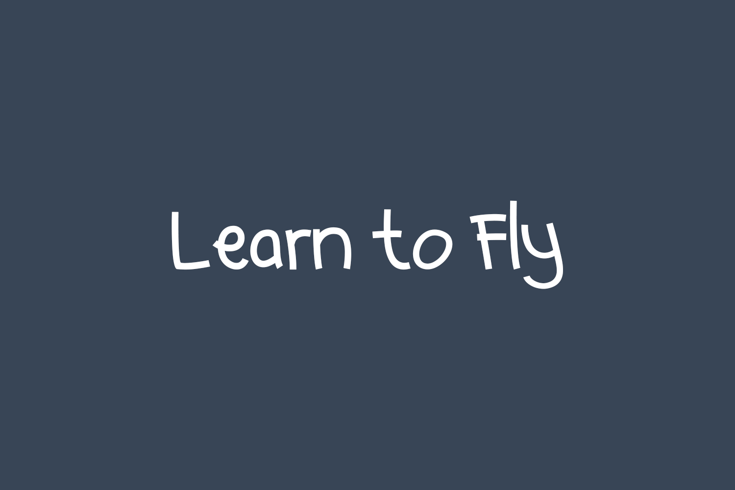 Learn to Fly Free Font