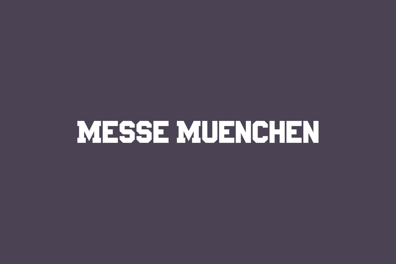 Messe Muenchen Free Font