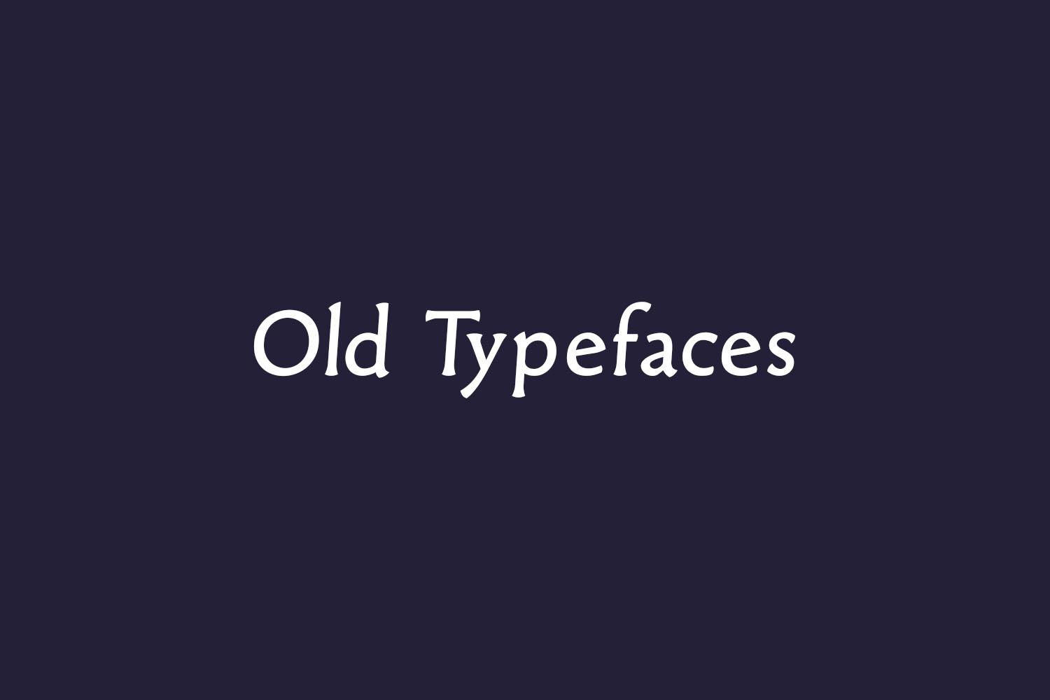 Old Typefaces Free Font