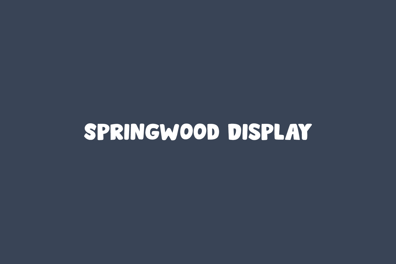 Springwood Display Free Font