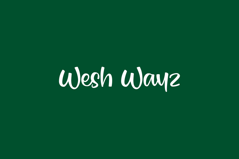 Wesh Wayz Free Font