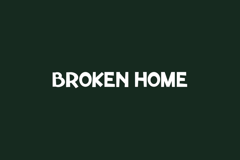 Broken Home Free Font
