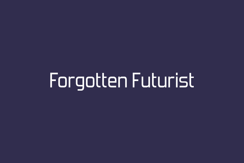 Forgotten Futurist