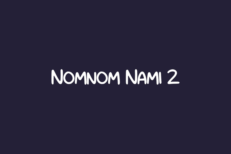 Nomnom Nami 2 Free Font